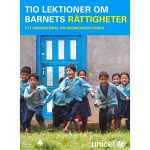 Tio lektioner om barnets rättigheter - UNICEF